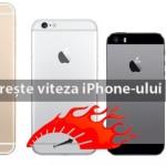 Mărește singur și gratuit viteza cu care se miscă iPhone-ul tău indiferent de model!